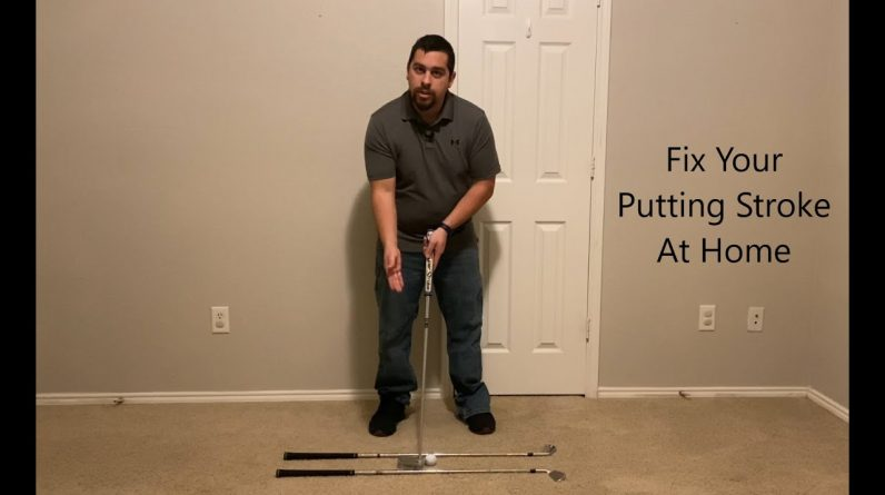 Fix Your Putting Stroke At Home