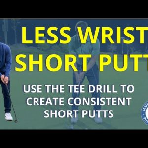Become LESS WRISTY on short putts with the TEE DRILL  -      JJ Putting : YouTube channel