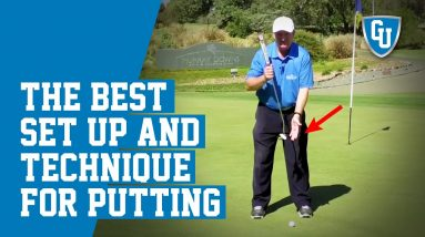 The Best Set Up and Technique for Consistent Putting