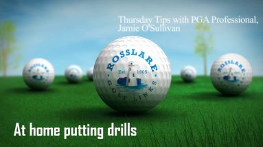 Thursday Tips with Jamie O'Sullivan - At home putting drills