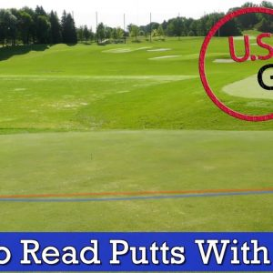 How to Read Greens - The Easy GOLF PUTTING LESSON to Help You Read Break
