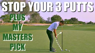 STOP 3 PUTTING + MY MASTERS PICK! | Simple Golf Tips