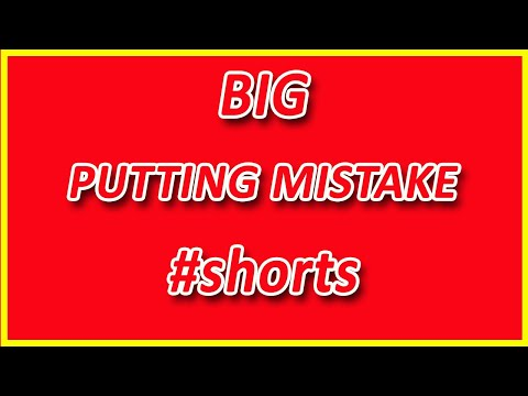 The Biggest Putting Mistake I See #shorts