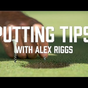 Golf Putting Tips With Alex Riggs | Narrow Your Putting